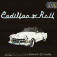 CD - Cadillac 'N' Roll