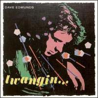 LP, CD: Dave Edmunds - Twangin'