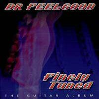CD: Dr. Feelgood - Finely Tuned