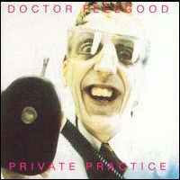 LP, CD: Dr. Feelgood - Private Practice