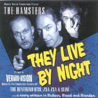 CD: CD: The Hamsters - They Live By Night