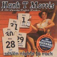 CD: Hank T Morris - Seven Nights To Rock