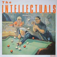 LP: The Intellectuals - Half A-Live