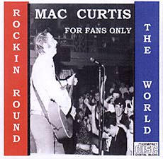 Mac Curtis CD - Rockin Round The World - Re-issue of the LP Truckabilly