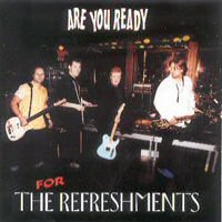 CD: The Refreshments - Are You Ready Vers. 1