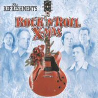 CD: The Refreshments - Rock 'n* Roll X-mas