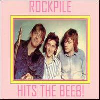 CD: Rockpile - Hits The Beeb!
