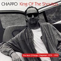 CD: Roger Chapman - King of the Shouters