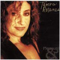 CD: Tamra Rosanes - Pleasure and Pain