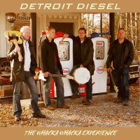 CD: Detroit Diesel - The Whacka Whacka Experience