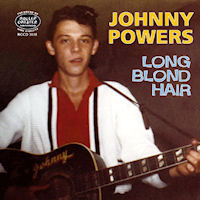Johnny Powers - Long Blond Hair - CD