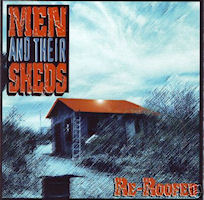 CD - Men and Their Sheds - Re-Roofed