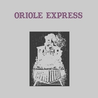 CD - Oriole Express