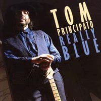 CD: Tom Principato - Really Blue